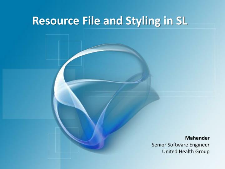resource file and styling in sl n.