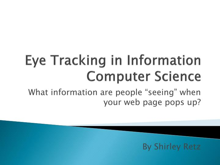 eye tracking in information computer science n.