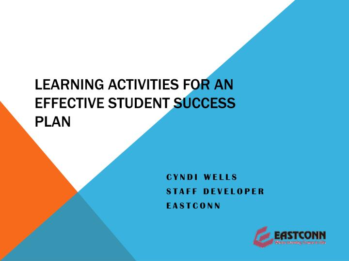 learning activities for an effective student success plan n.