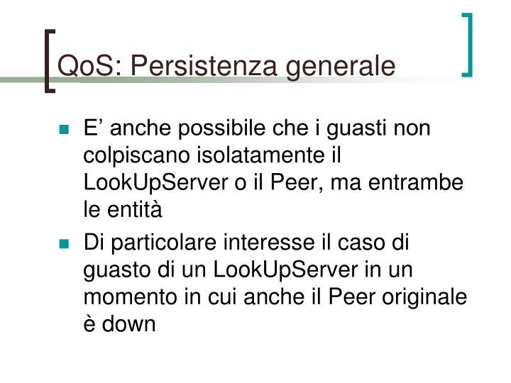 QoS: Persistenza generale