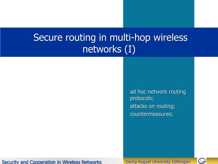 secure routing in multi hop wireless networks i n.