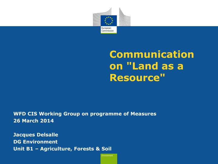 communication on land as a resource n.
