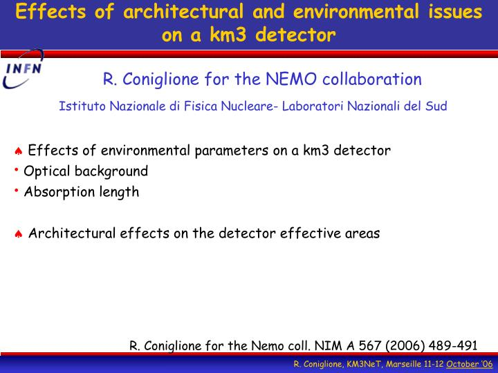 effects of architectural and environmental issues on a km3 detector n.