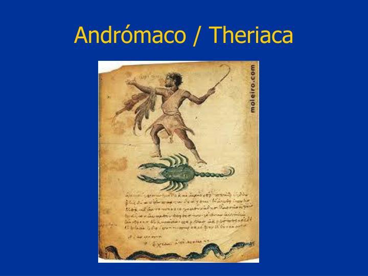 Andrómaco / Theriaca