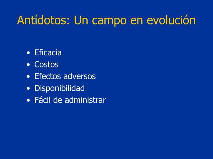 Antídotos: Un campo en evolución