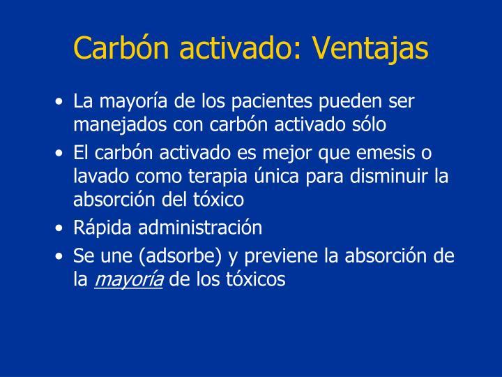 Carbón activado: Ventajas