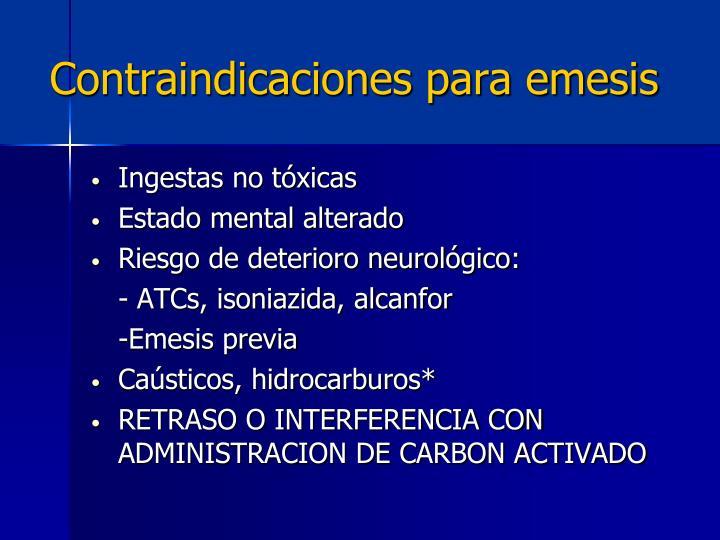 Contraindicaciones para emesis