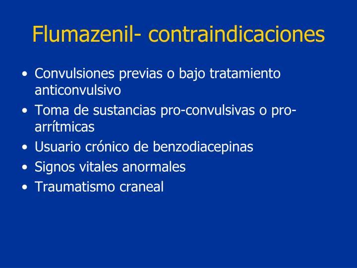 Flumazenil- contraindicaciones