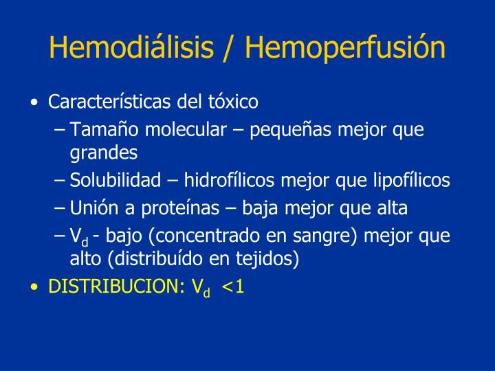 Hemodiálisis / Hemoperfusión