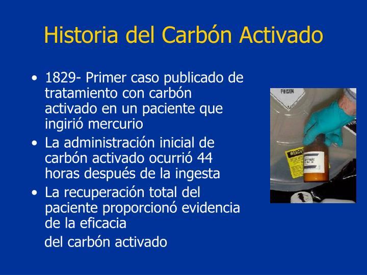 Historia del Carbón Activado