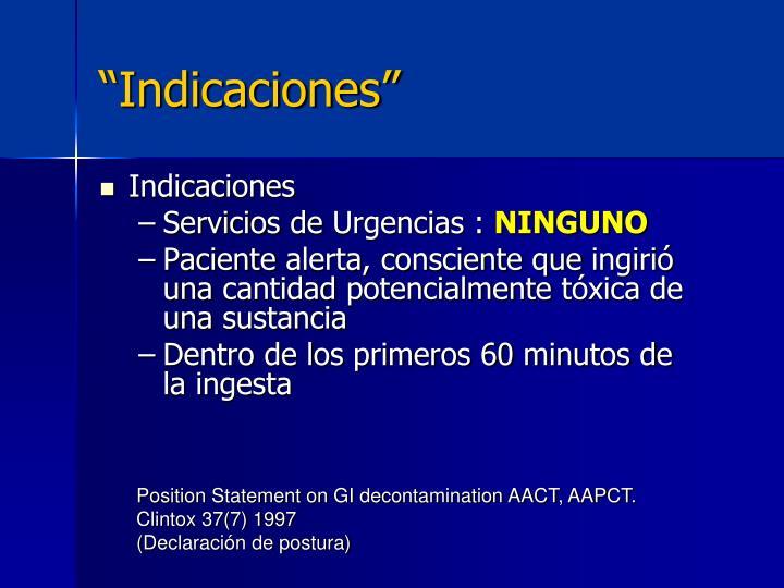 """""""Indicaciones"""""""