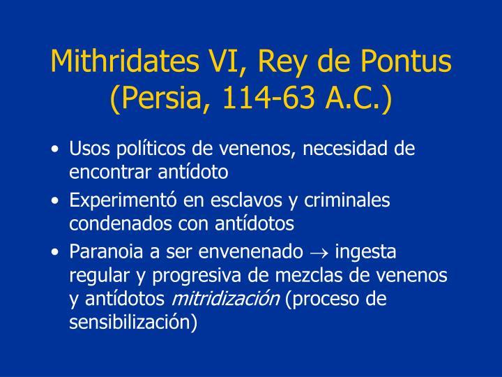 Mithridates VI, Rey de Pontus (Persia, 114-63 A.C.)