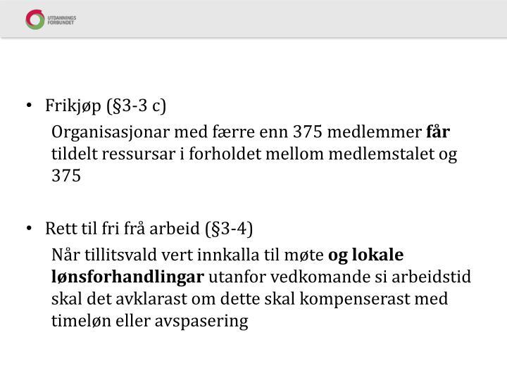 Frikjøp (§3-3 c)
