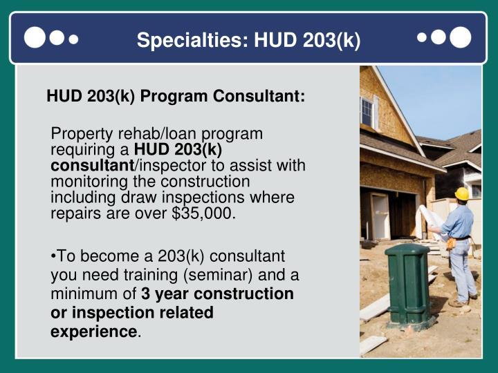Specialties: HUD 203(k)