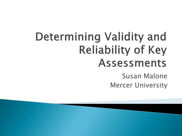 determining validity and reliability of key assessments n.
