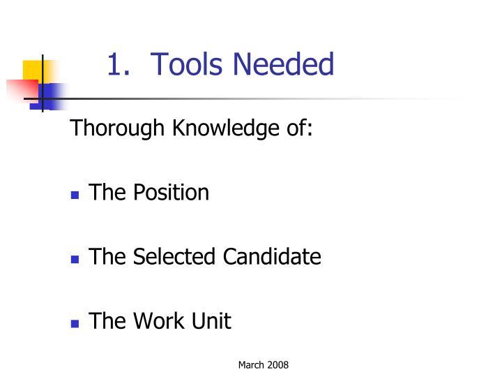 1.  Tools Needed