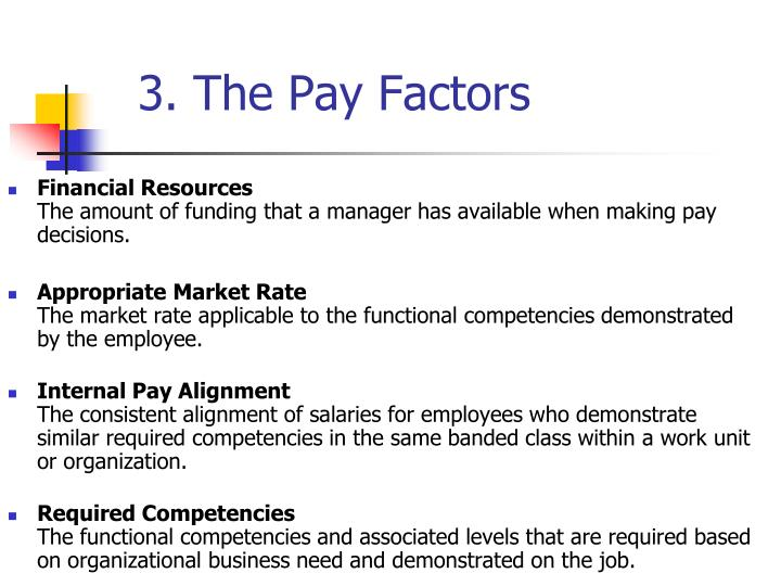 3. The Pay Factors