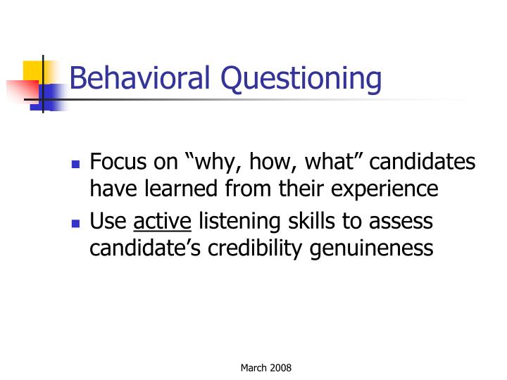 Behavioral Questioning