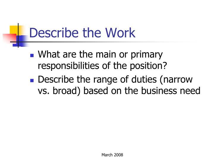 Describe the Work
