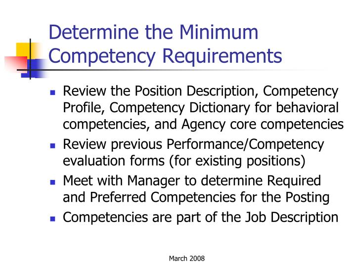 Determine the Minimum Competency Requirements