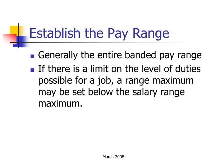 Establish the Pay Range