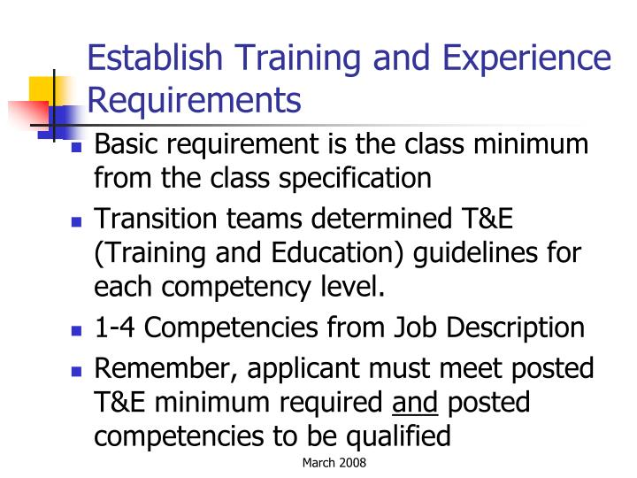 Establish Training and Experience Requirements
