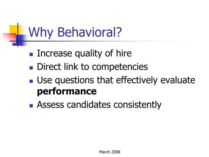 Why Behavioral?