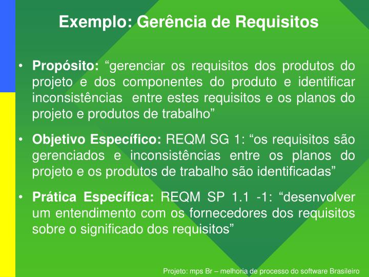 Exemplo: Gerência de Requisitos