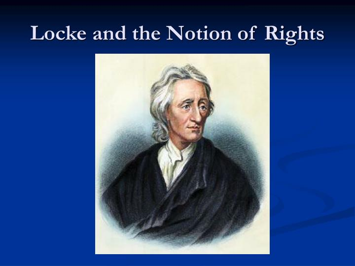 locke and the notion of rights n.