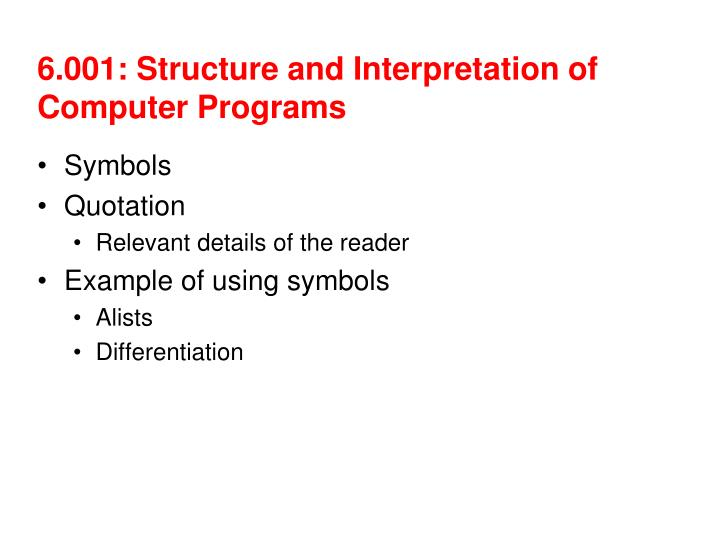 6 001 structure and interpretation of computer programs n.