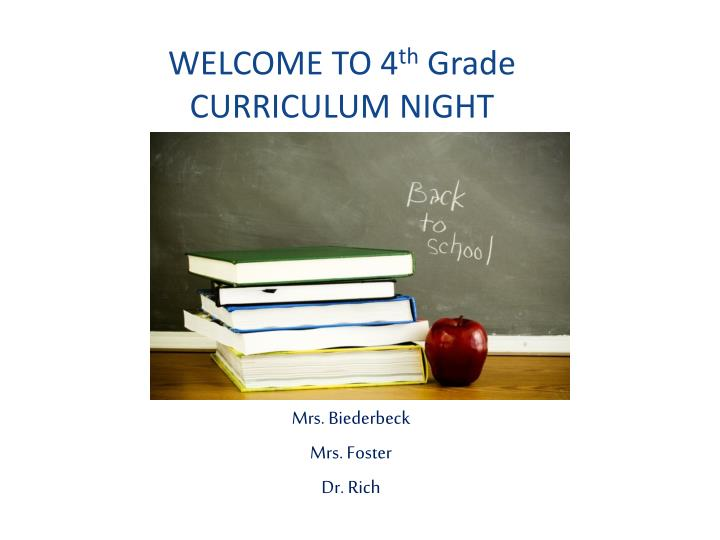 welcome to 4 th grade curriculum night n.
