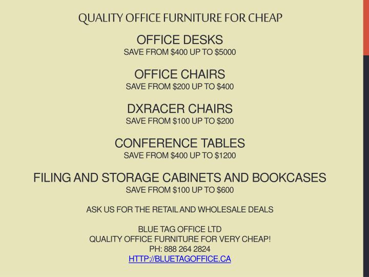 QUALITY OFFICE FURNITURE FOR CHEAP