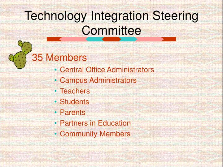 Technology integration steering committee