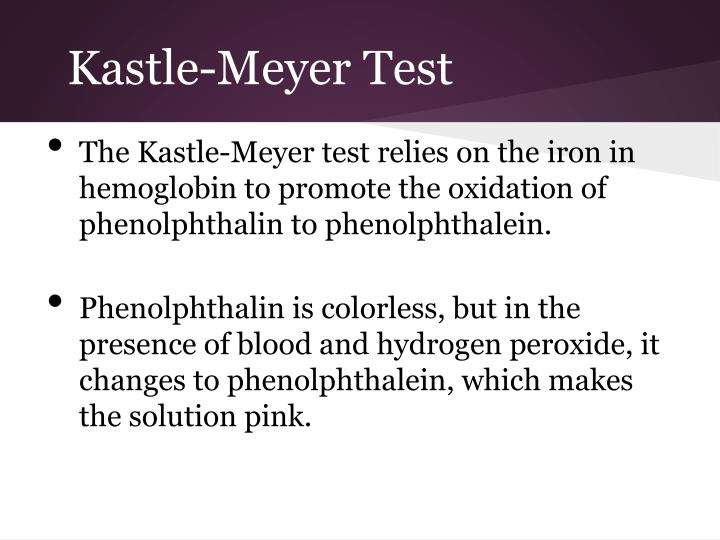 Kastle-Meyer Test