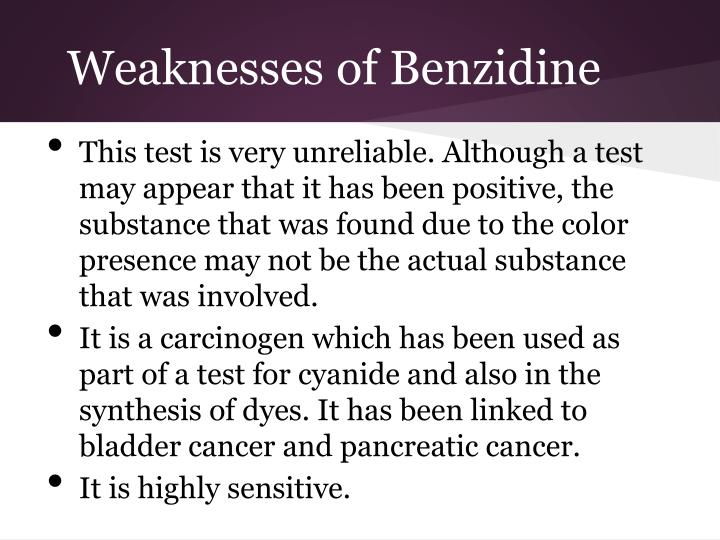Weaknesses of Benzidine