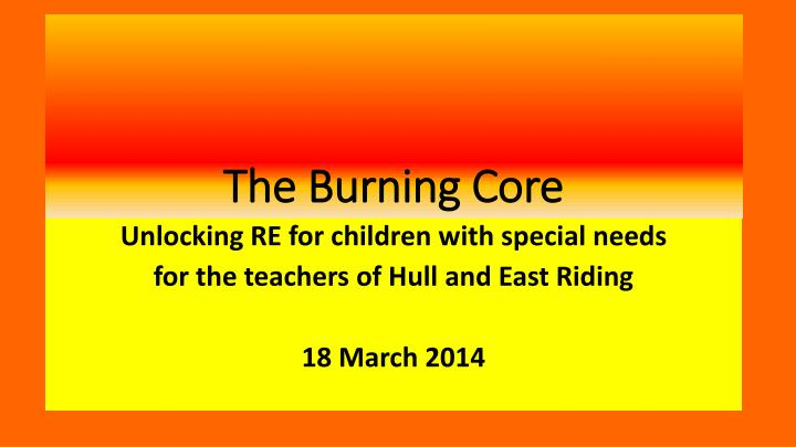 the burning core n.