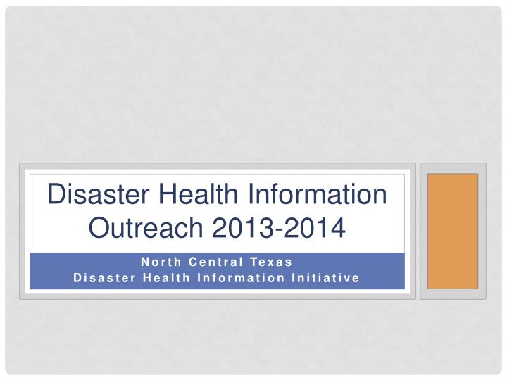 disaster health information outreach 2013 2014 n.