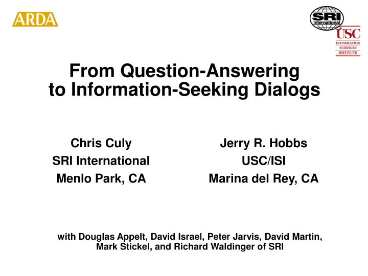 from question answering to information seeking dialogs n.