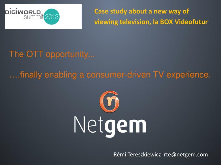 the ott opportunity finally enabling a consumer driven tv experience n.