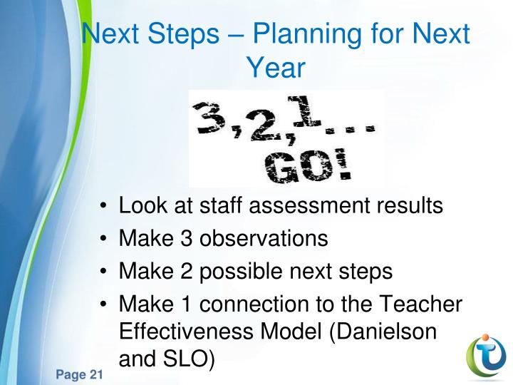 Next Steps – Planning for Next Year