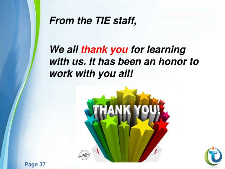 From the TIE staff,