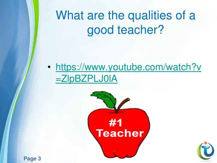 What are the qualities of a good teacher