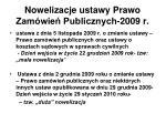 nowelizacje ustawy prawo zam wie publicznych 2009 r
