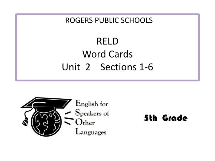 reld word cards unit 2 sections 1 6 n.