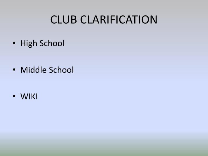 Club clarification