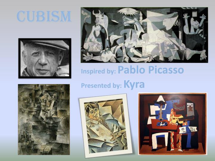 Inspired by pablo picasso presented by kyra