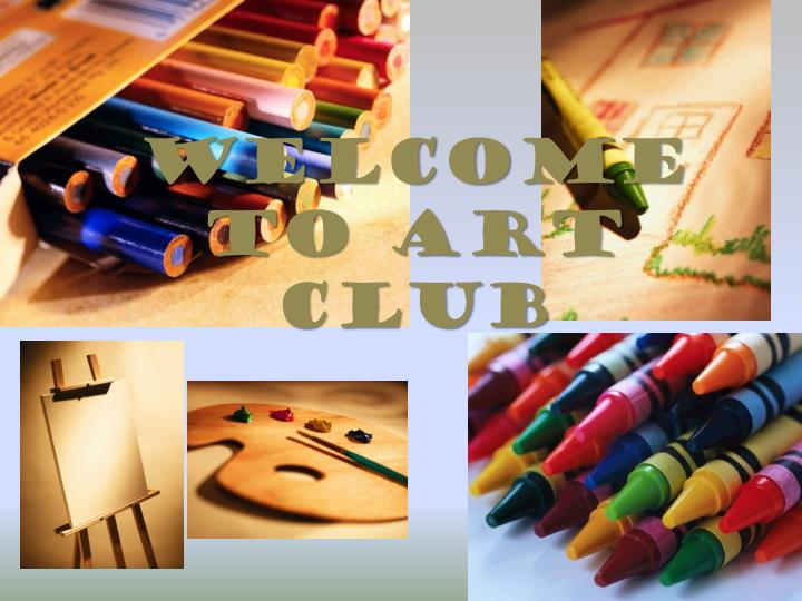 Welcome to art club