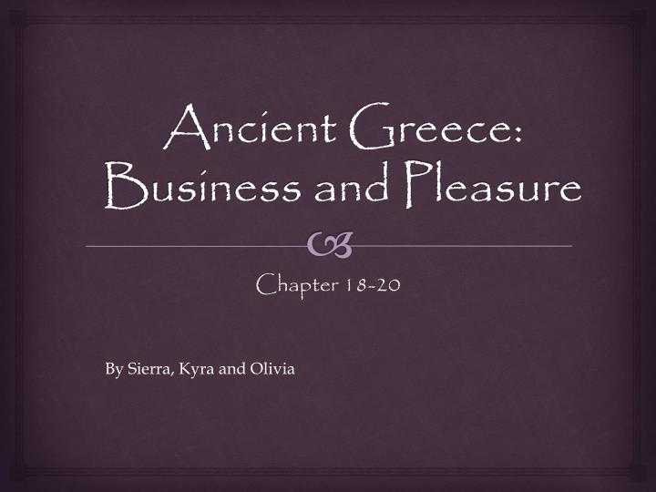 ancient greece business and pleasure n.