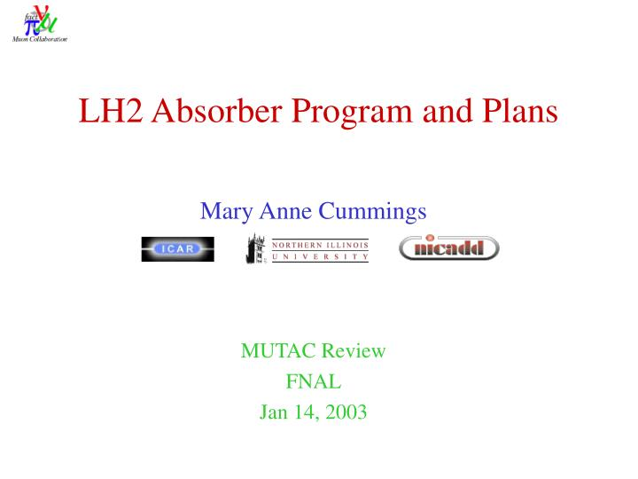 lh2 absorber program and plans n.