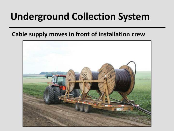 Underground Collection System